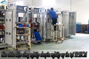 Sửa chữa điện công nghiệp chuyên nghiệp uy tín tại TP.HCM