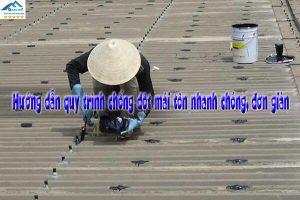 Hướng dẫn quy trình chống dột mái tôn nhanh chóng, đơn giản