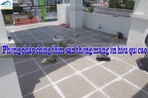 Phương pháp chống thấm sân thượng mang đến hiệu quả cao