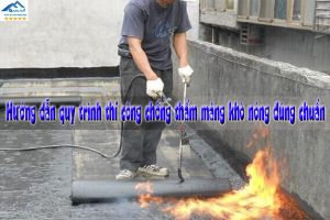 Hướng dẫn quy trình thi công chống thấm màng khò nóng đúng chuẩn